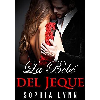 La Bebé del Jeque (Spanish Edition)