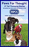 img - for Paws For Thought: 27 Tail Thumping Stories. book / textbook / text book