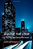 Inside the Loop, Jeffrey Kinghorn, 0982528035