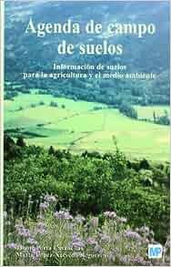 Agenda de Campo de Suelos (Spanish Edition): Jaime Porta ...