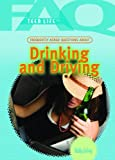 Frequently Asked Questions about Drinking and Driving, Holly Cefrey, 1404218092