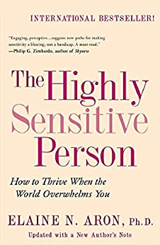 The Highly Sensitive Person by [Aron Phd, Elaine N.]