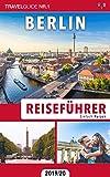 Reiseführer Berlin: Einfach Reisen 2019/20 (German Edition)
