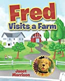 img - for Fred Visits a Farm book / textbook / text book
