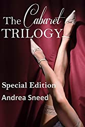 The Cabaret Trilogy: Special Edition (English Edition)