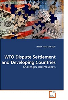 Book WTO Dispute Settlement and Developing Countries: Challenges and Prospects