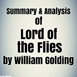 Summary & Analysis of Lord of the Flies by William Golding