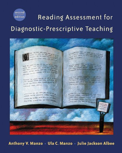 Reading Assessment for Diagnostic-Prescriptive Teaching (with InfoTrac)