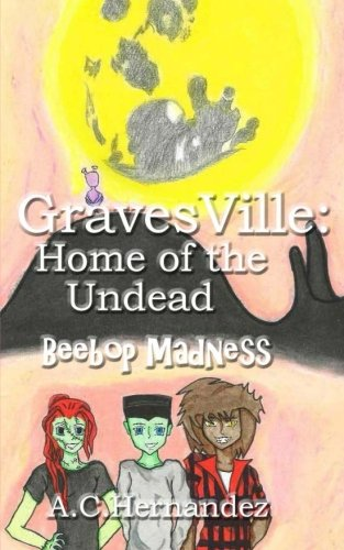 Download GravesVille: Home of the Undead - Beebop Madness pdf