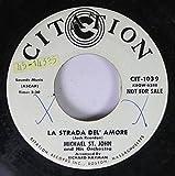 CITATION 45 RPM LA STRADA DEL' AMORE / CITATION