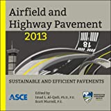 Airfield and Highway Pavement 2013, American Society of Civil Engineers, 0784413002