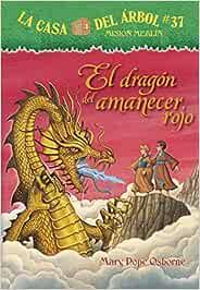 El Dragón del Amanecer Rojo La Casa Del Arbol Mision