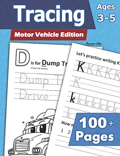 Tracing: Motor Vehicle Edition (Ages 3-5) 100+ Pages: Letters, Numbers, Shapes, & Logic - Cars, Trucks, Planes & Things That Go