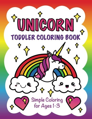 D.o.w.n.l.o.a.d Unicorn Toddler Coloring Book: Simple Coloring for Ages 1-3 [P.D.F]