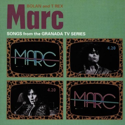 (Marc - Songs from the Granada TV Series By Marc Bolan & T Rex (1998-07-06))