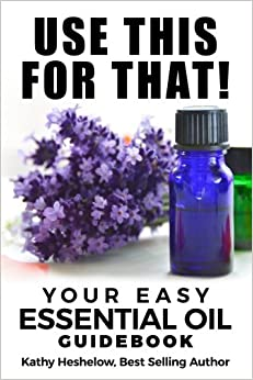 ?VERIFIED? Use This For That!: Your Easy Essential Oil Guidebook. jugando Honour Listen LinkedIn Programa