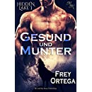 Gesund und munter (Hidden Lake 1) (German Edition)