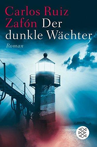 Der dunkle Wächter: Roman Taschenbuch – 7. November 2011 Carlos Ruiz Zafón Lisa Grüneisen FISCHER Taschenbuch 3596193028