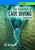The Essentials of Cave Diving - Second Edition