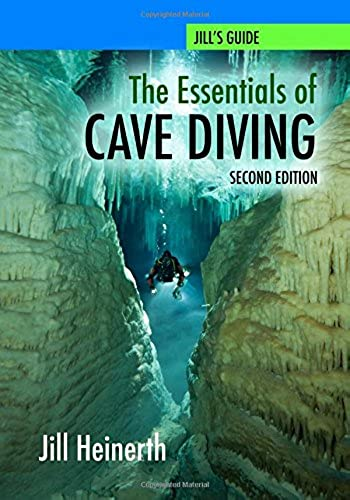The Essentials of Cave Diving   Second Edition
