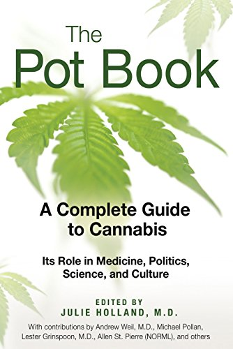 51%2BQr80dpNL The Pot Book: A Complete Guide to Cannabis