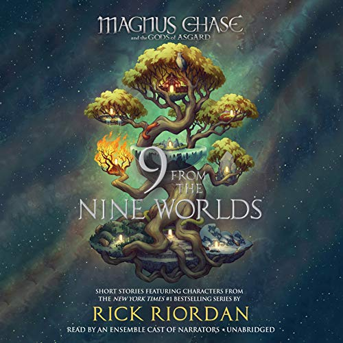 Magnus Chase and the Gods of Asgard: 9 from the Nine Worlds by Listening Library (Audio)