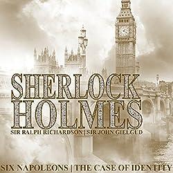 Sherlock Holmes: Six Napoleons & A Case of Identity