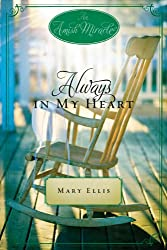Always in My Heart: An Amish Miracle Novella