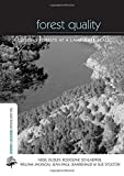 img - for Forest Quality: Assessing Forests at a Landscape Scale (The Earthscan Forest Library) by Nigel Dudley (2006-09-01) book / textbook / text book