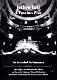 A Passion Play - An Extended Perfomance (2 CD + 2 DVD)