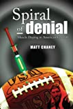 Spiral of Denial, Matt Chaney, 0963931644