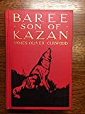 img - for Baree Son Of Kazan, 1917 book / textbook / text book