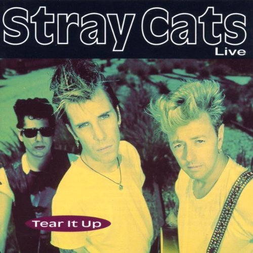 Tear it up by Stray Cats