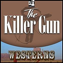 The Killer Gun