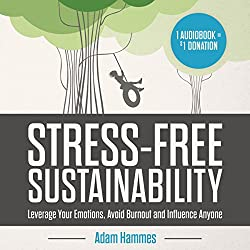 Stress-Free Sustainability