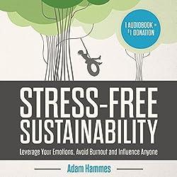 Stress-Free Sustainability