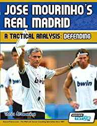 Jose Mourinho's Real Madrid - A Tactical Analysis: Defending