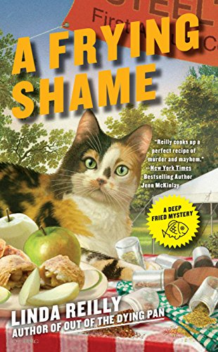 A Frying Shame (A Deep Fried Mystery Book 3)