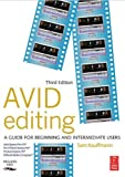 img - for Avid Editing: A Guide for Beginning and Intermediate Users by Sam Kauffmann (2003-03-17) book / textbook / text book