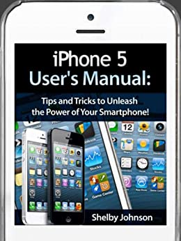 iphone 5s tips and tricks iphone 5 5c amp 5s user s manual tips and tricks to 17509
