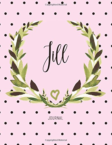 Download Jill Journal: Personalized Name Journal Notebook For Women To Write In, Watercolor Leaves And Polka Dot (Gift Journal) pdf epub