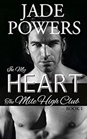 In My Heart (1) (The Mile High Club)