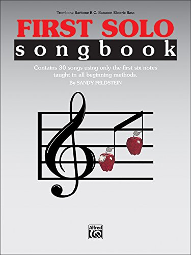 First Solo Songbook: Trombone, Baritone B.C., Bassoon, Electric Bass
