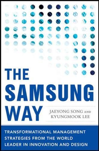 Price comparison product image The Samsung Way: Transformational Management Strategies from the World Leader in Innovation and Design