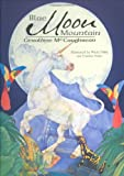 Blue Moon Mountain, Geraldine McCaughrean, 1894965566