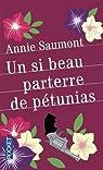 Un si beau parterre de pétunias par Saumont