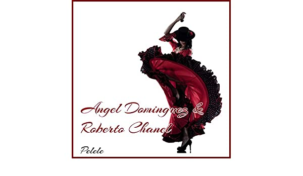 Faltal Y Tanguera by Roberto Chanel Angel Dominguez on Amazon Music - Amazon.com