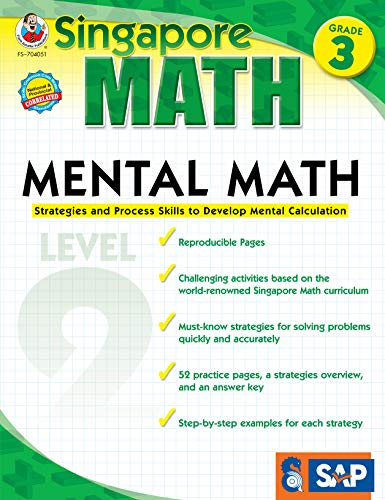 Singapore Math - Mental Math Level 2 Workbook for 3rd Grade, Paperback, 64 Pages, Ages 8-9 with Answer Key (Math 4 Today Grade 3 Answer Key)