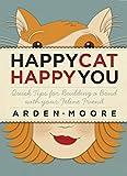 Happy Cat, Happy You, Arden Moore, 1603420339