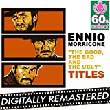 the good the bad the ugly - The Good The Bad and The Ugly (Main Theme) - Single (Remastered)